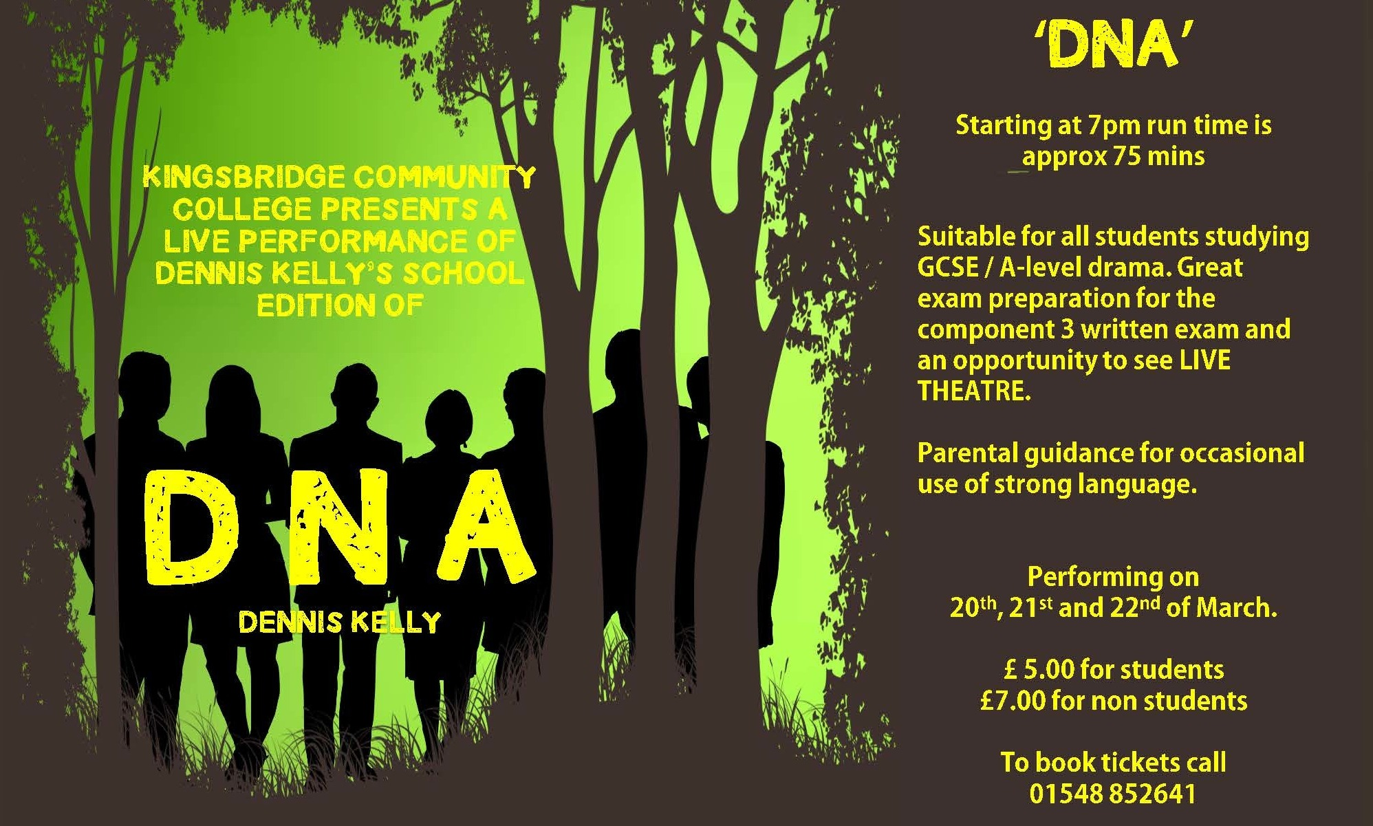 Kingsbridge Community College presents a live performance of Dennis Kelly's school edition of DNA